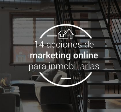 14 acciones de marketing online para inmobiliarias